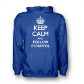 Keep Calm And Follow Espanyol Hoody (blue)